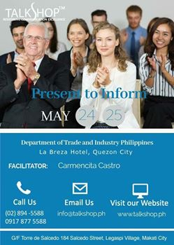 Present to Inform 24-25 May 2017